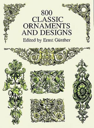Ernest Gunter, «800 Classic Ornaments and Designs» - обложка книги