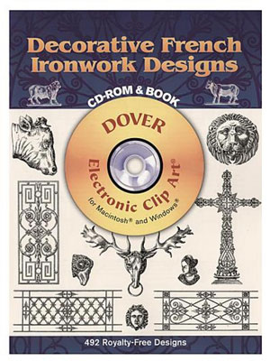 «Decorative French Ironwork Designs. CD-ROM and Book» - обложка книги