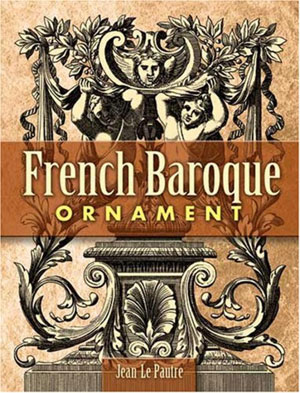 Gean le Pautre, «French baroque ornament» - обложка книги