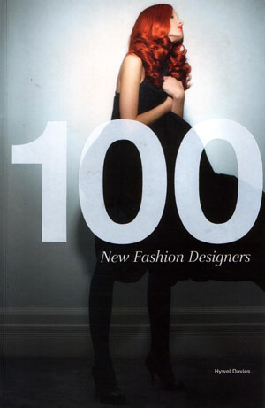 Hywel Davies, «100 New Fashion Designers» - обложка книги