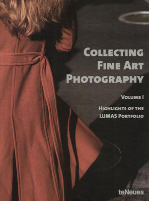Heike Dander, «Collecting Fine Art Photography. Highlights of the LUMAS Portfolio» - обложка книги