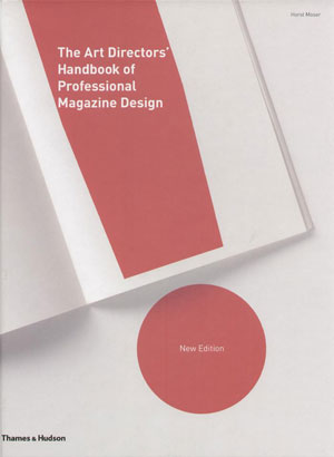 Horst Moser (Хорст Моусер), «Art Director's handbook of professional magazine design» - обложка книги
