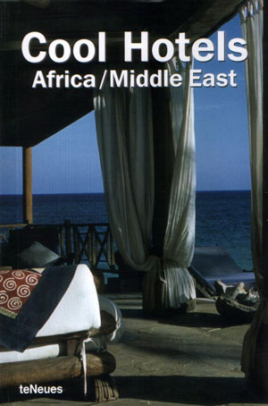 Martin N. Kunz, «Cool Hotels: Africa/Middle East» - обложка книги