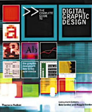 Bob Gordon, Maggie Gordon, «Complete Guide to Digital Graphic Design» - обложка книги