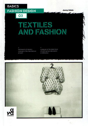 Дженни Юдэйл (Jenny Udale), «Basics Fashion Design 02: Textiles and Fashion» - обложка книги