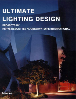 Hervé Descottes / L'Observatoire International, «Ultimate Lighting Design» - обложка книги