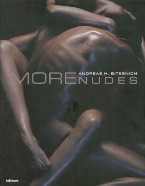 Andreas H. Bitesnich, «More nudes Andreas H. Bitesnich» - обложка книги