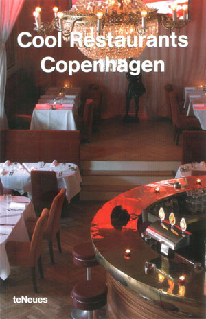 Datz Christian, «Cool restaurants Copenhagen» - обложка книги