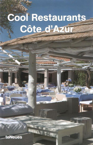 Dallo Eva, «Cool restaurants Cote d'Azur» - обложка книги