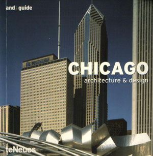 Michelle Galindo, «Chicago: architecture & design» - обложка книги