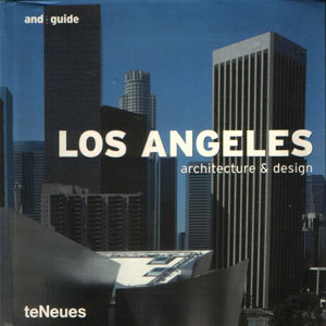 Karin Mahle, «Los Angeles: architecture & design» - обложка книги