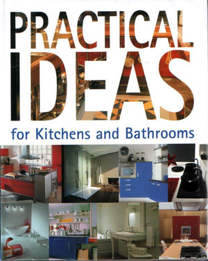 Sandra Moya, «Practical Ideas for Kitchens and Bathrooms» - обложка книги