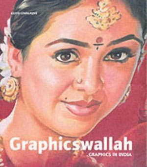 Keith Lovegrove, «Graphicswallah: Graphics in India» - обложка книги