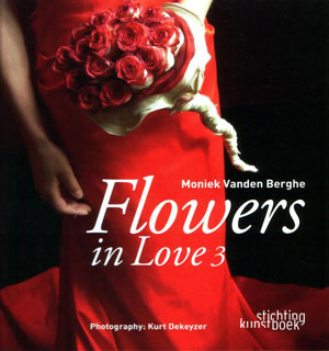 Moniek Vanden Berghe , Photography K. Dekeyzer, «FLOWERS in love 3» - обложка книги