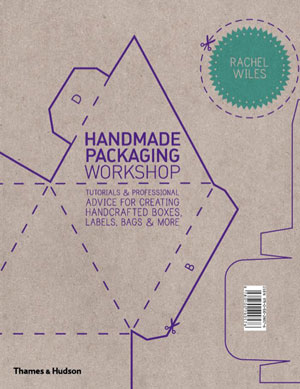 Rachel Wiles, «Handmade Packaging Workshop» - обложка книги