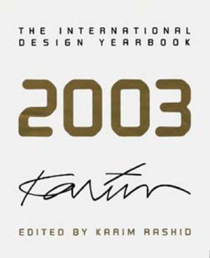 Karim Rashid, Jennifer Hudson, «International Design Yearbook 2003» - обложка книги