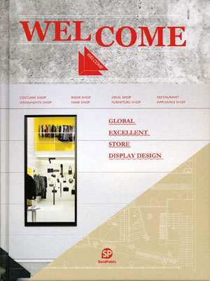 «Welcome - Global Excellent Store Display Design» - обложка книги