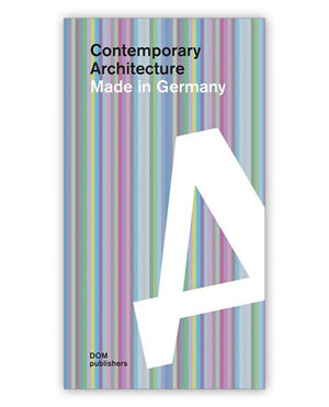 Cornelia Dorries, «Contemporary architecture. Made in Germany» - обложка книги