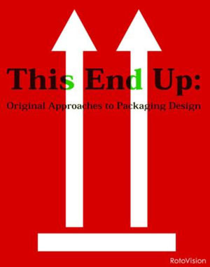 MONO Design, «This End Up. Original Approaches to Packaging Design» - обложка книги