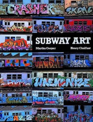 Marther Cooper, Henry Chalfant, «Subway Art» - обложка книги