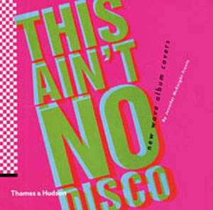 Jennifer McKnight-Trontz, «This Ain`t No Disco» - обложка книги