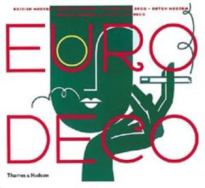 Steven Heller, Louise Fili, «Euro Deco: British Modern, French Modern, Spanish Art Deco, Dutch Modern, German Modern, Italian Art Deco» - обложка книги