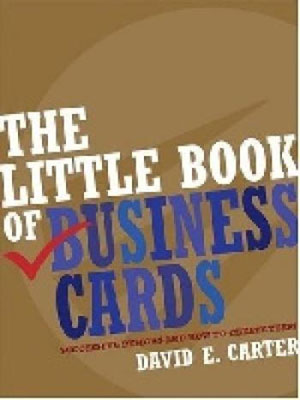 David E. Carter, «Little Book of Business Cards» - обложка книги