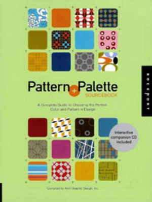 Anvil, «Pattern & Palette Sourcebook 3: A Complete Guide To Choosing The Perfect Color And Pattern In Design» - обложка книги