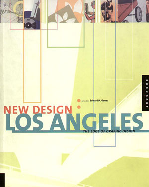 Edward M. Gomez, «New Design: Los Angeles. The Edge of Graphic Design» - обложка книги